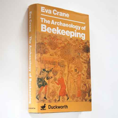 Book, Used: The Archaeology of Beekeeping, 1st Ed. 1983