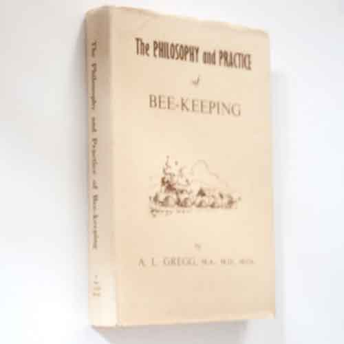 Book, Used: The Philosophy and Practice of Bee-Keeping, 1st Ed.